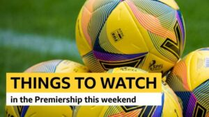 Scottish Premiership: Things to watch out for on Saturday